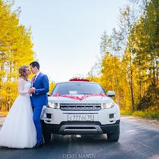 Wedding photographer Denis Manov (DenisManov). Photo of 24.10.2017