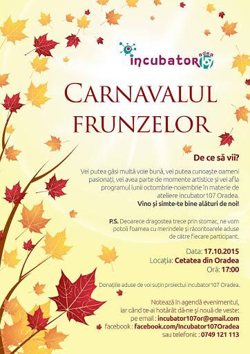 incubator107 te invită la diurna Carnavalul Frunzelor #1
