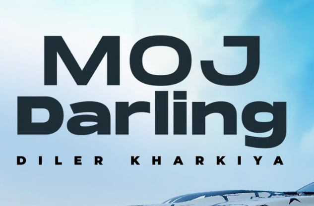 Moj Darling Lyrics - Diler Kharkiya