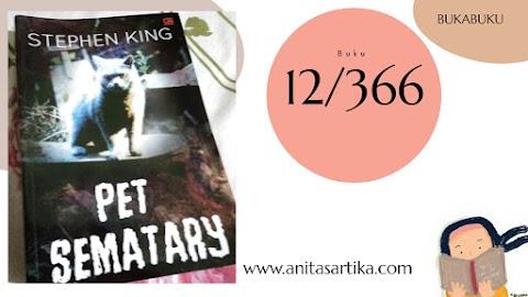 Pet Sematary karya Stephen King: Oh Tuhan, kenapa aku membaca buku ini