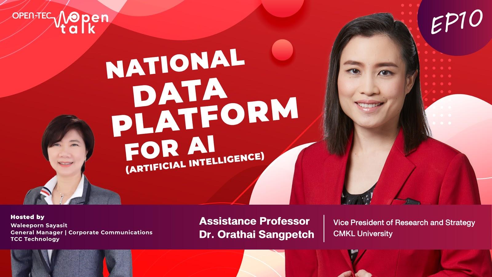 "Open talk: ตอนที่ 10 "" National Data Platform for AI """