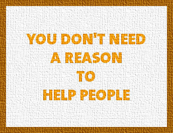 gambar kata-kata, you don't need a reason to help people