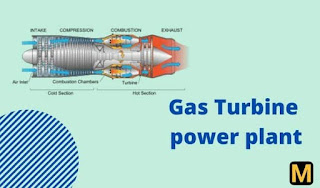 Gas turbine power plant- construction and working