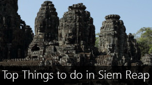 Top 10 Things to do in and around Siem Reap, Cambodia