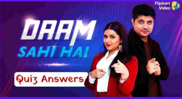 Flipkart Daam sahi hai today answer 21 March  Win Exciting Prizes