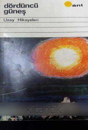 Dördüncü Güneş – Uzay Hikayeleri