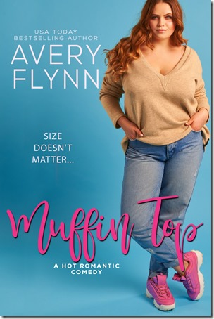 New Release: Muffin Top (The Hartigans #2) by Avery Flynn | About That Story