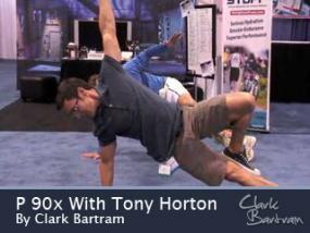 Tony Horton With Clark Bartram, Tony Horton