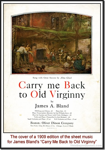 "This Day in Quotes: ""Carry Me Back to Old Virginny,"" the"