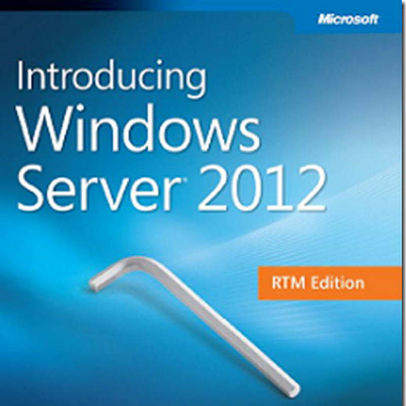 IT Guy Diaries: Windows 2012 MS free book ( RTM edition update )