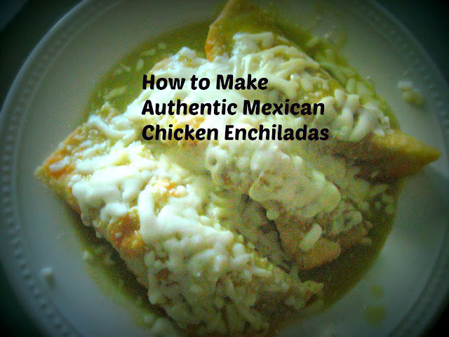 How to make Authentic Mexican Chicken Enchiladas - a photo tutorial