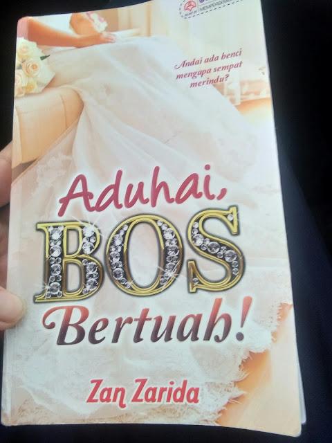 Review novel Aduhai bos bertuah!!! Zan zarida