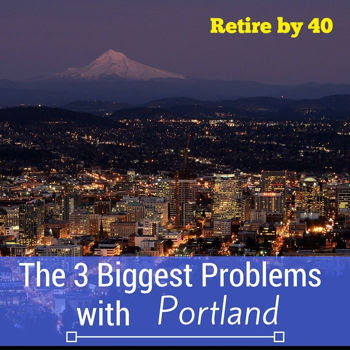 The 3 Biggest Problems with Portland