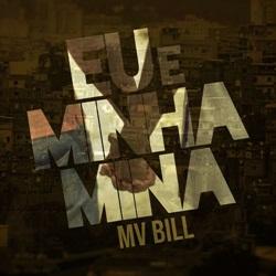 Baixar MV Bill - Eu e Minha Mina Online