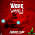 [Monthly Rap Mix] Marshal ft Bzee - Were Wanle | @iampappymufasa