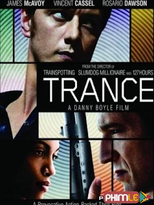 Phim Mê Cung Ký Ức - Trance (2013)