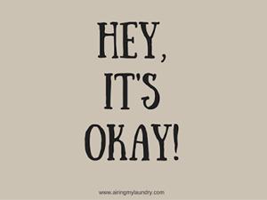 Hey, It's Okay!