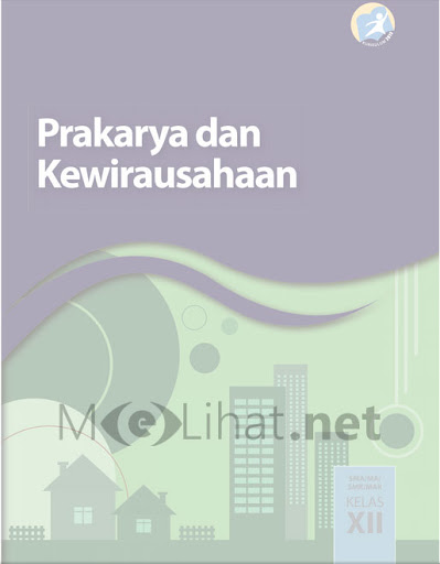 Buku Prakarya dan Kewirausahaan Kelas 12 Kurikulum 2013 SMA Revisi