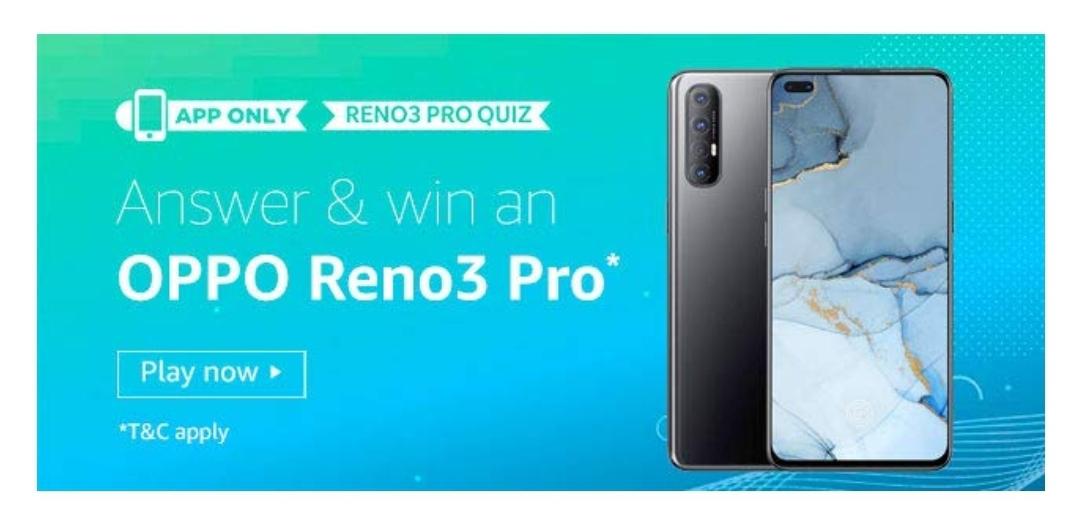 Amazon Oppo Reno3 Quiz Answers Win Oppo Reno3 Pro 4 Winners March 7 2020 March 25 2020 Techie Thapa