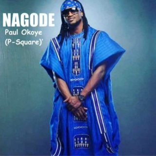 [Music] Pual Okoye (P-Square) – Nagode