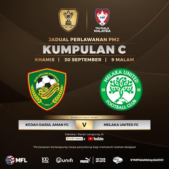 Live Streaming Kedah vs Melaka 30.9.2021
