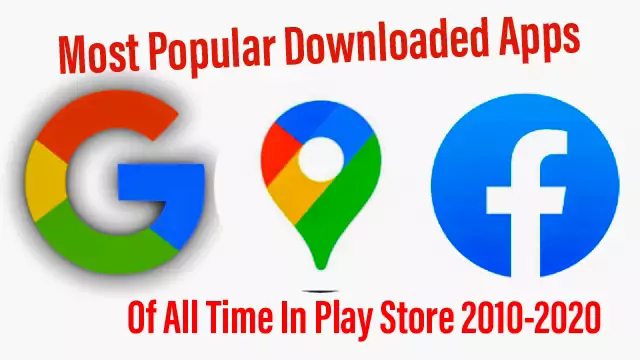10 Most Popular Downloaded Apps