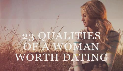 Guy Club 23 Qualities Of A Woman Worth Dating