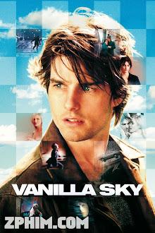Khung Trời Ảo Mộng - Vanilla Sky (2001) Poster