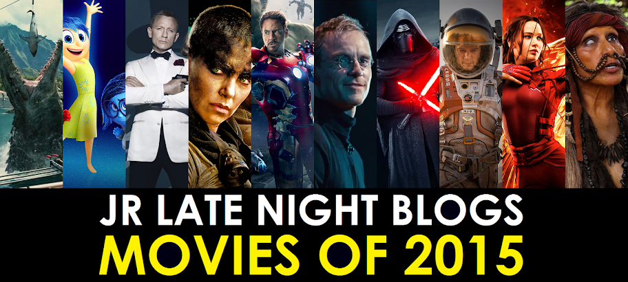 JR's Movies of the Year 2015