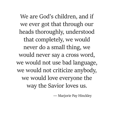 we are God's children -- hinckley