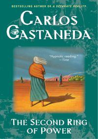 Second Ring of Power By Carlos Castaneda