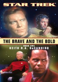 The Brave and the Bold Book One By Keith R. A. DeCandido