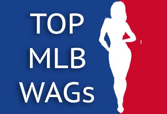Top 20 Hottest and Best Looking Major League Baseball Wives and Girlfriends (MLB WAGs)