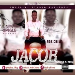 DOWNLOAD: Nob Chima – Jacob