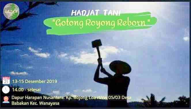 Hadjat Tani, hajatan besar berkah Gotong Royong. Siapa pun dipersilakan datang!