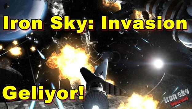 Iron Sky: Invasion Geliyor!