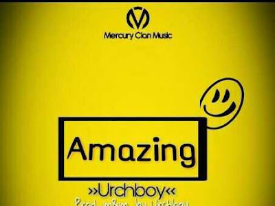 [MUSIC]: Urch Boy - Amazing