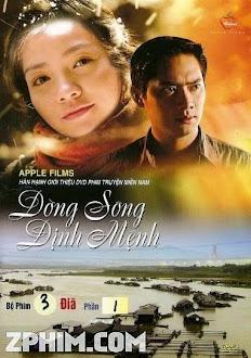 Dòng Sông Định Mệnh - Trọn Bộ (2008) Poster