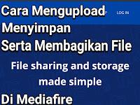 Cara Mengupload ,Menyimpan ,Serta Membagikan File di Mediafire.com