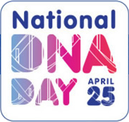 National DNA Day - April 25