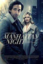Manhattan Night - Sự Đe Dọa