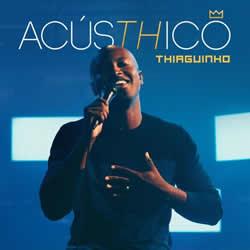 CD Thiaguinho – AcúsTHico (2019)