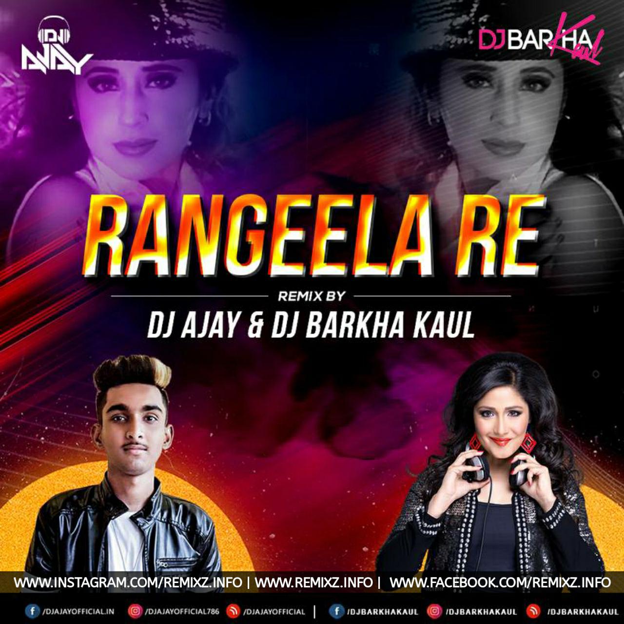 rangeela-re-remix-dj-ajay-x-dj-barkha.jpg