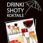 """Drinki, shoty, koktajle"", Buchmann, Warszawa 2013.jpg"