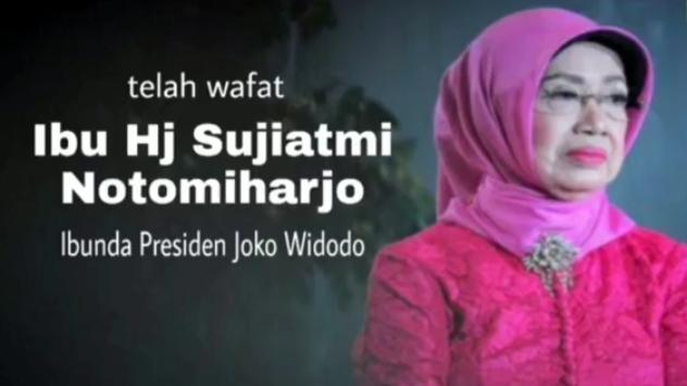 Ibunda Presiden Jokowi, Sujiatmi Notomiharjo Meninggal Dunia.