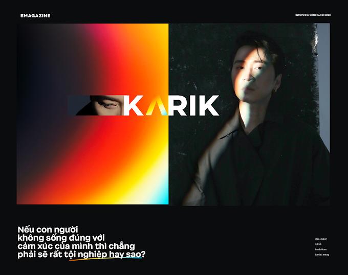 Karik - Nếu con người không sống đúng với cảm xúc của mình thì chẳng phải sẽ rất tội nghiệp hay sao?
