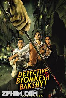 Thám Tử Byomkesh Bakshy - Detective Byomkesh Bakshy! (2015) Poster