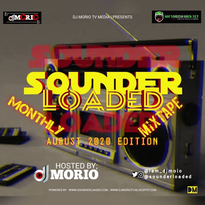 [ MIXTAPE ] DJ MORIO - SOUNDERLOADED MONTHLY MIXTAPE