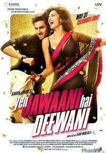 Tuổi Trẻ Rực Lửa - Yeh Jawaani Hai Deewani poster