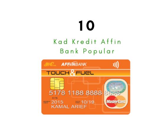 10 Kad Kredit Affin Bank Popular